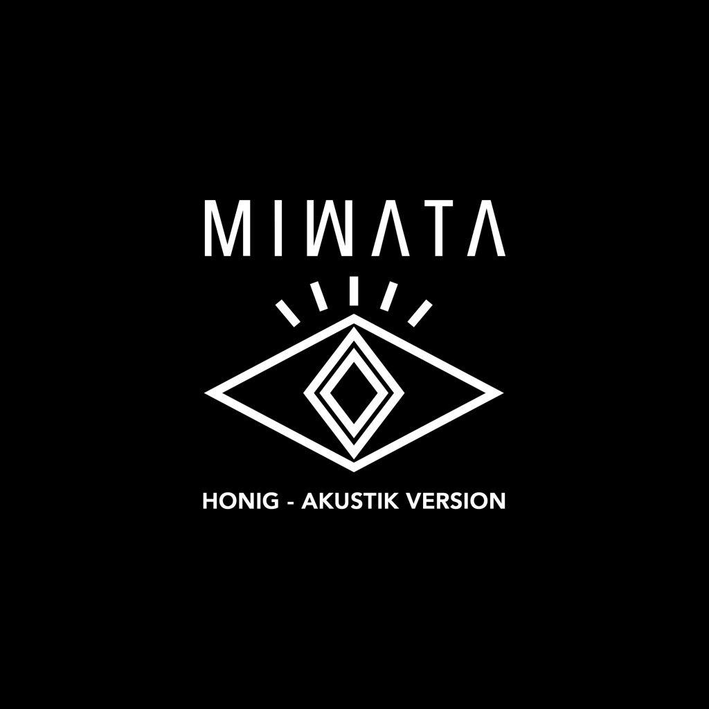 """Das Cover zur Single """"Honig"""" (Akustisch) von Miwata"""