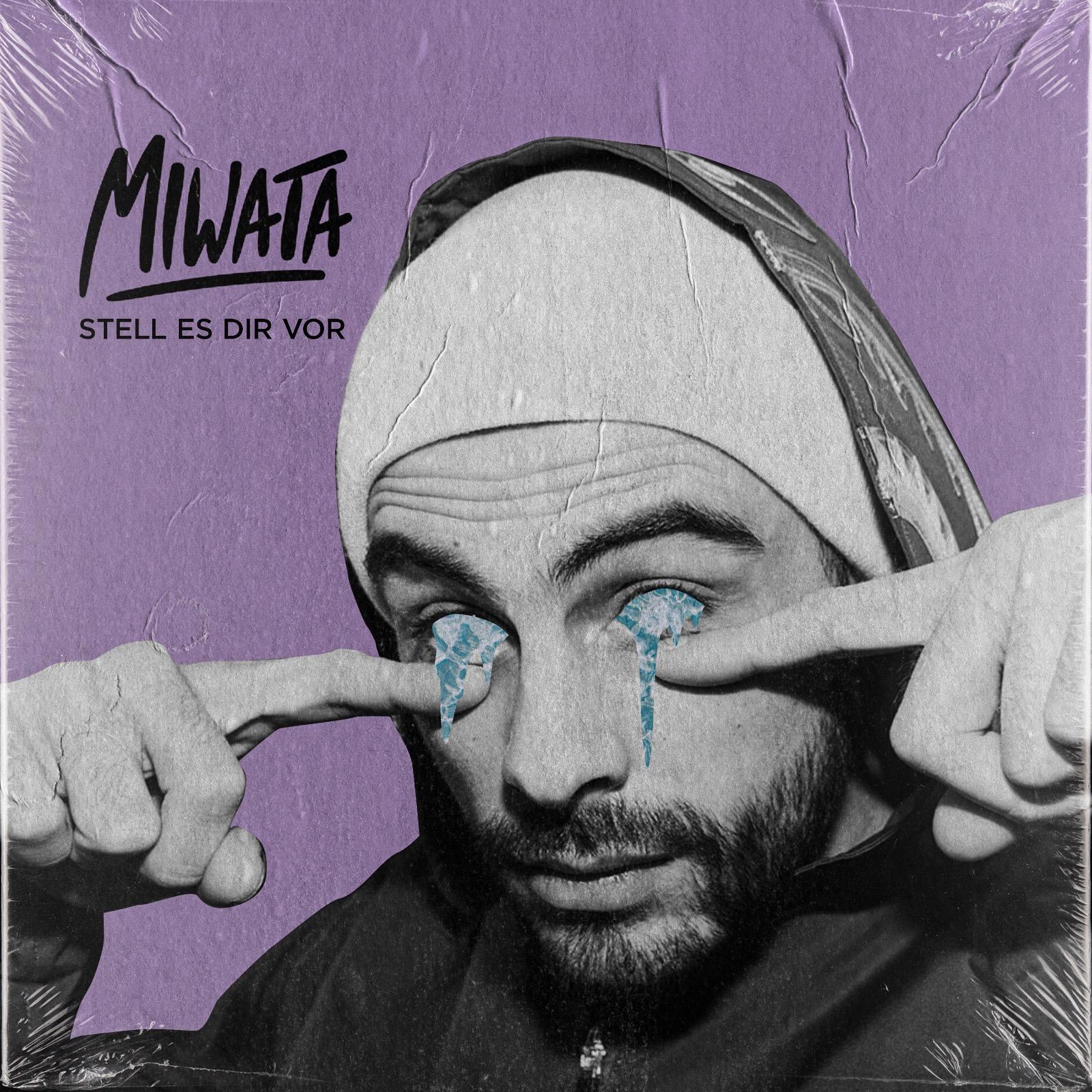 """Das Cover zur Single """"Stell es dir vor"""" von Miwata"""
