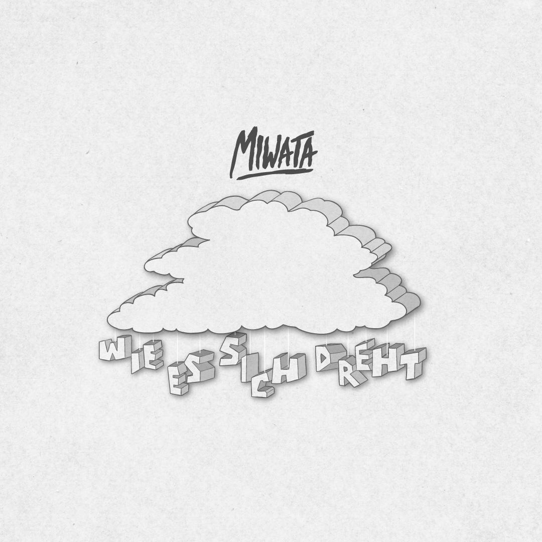 Cover zur Single Miwata - Wie es sich dreht