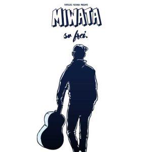 """Das Cover zur Single """"So frei"""" von Miwata"""