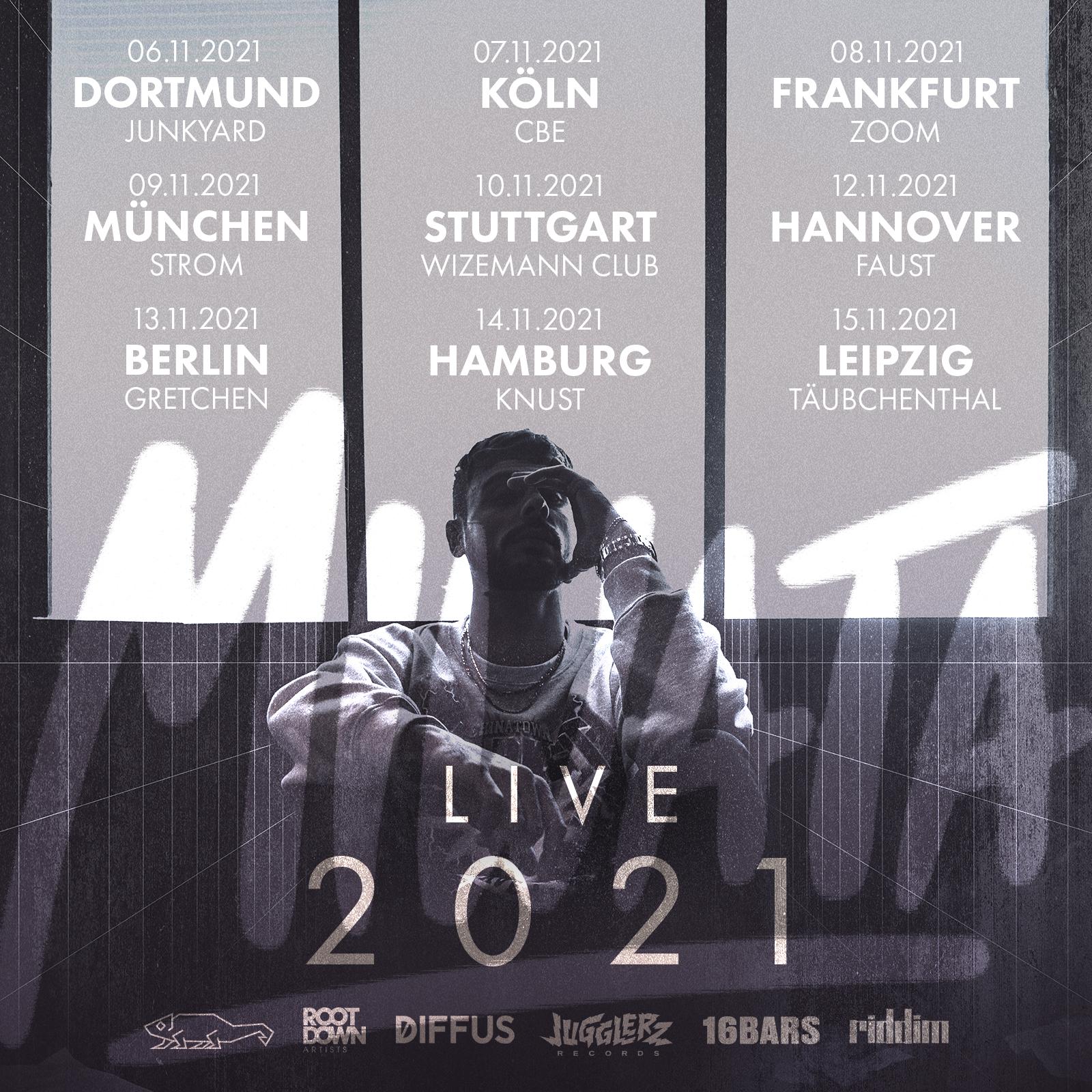 Tourplakat Miwata Live: 06.11.2021 Dortmund, 07.11.2021 Köln, 08.11.2021 Frankfurt, 09.11.2021 München, 10.11.2021 Stuttgart, 12.11.2021 Hannover, 13.11.2021 Berlin, 14.11.2021 Hamburg, 15.11.2021 Leipzig